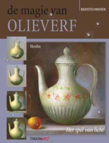 9789043914826: Tirion art De magie van olieverf: het spel van licht : basistechnieken