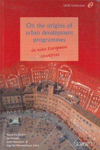 9789044113792: On the Origins of Urban Development Programmes in Nine European Countries (Ugis Collection)