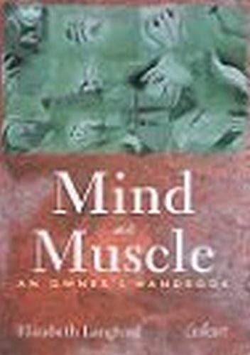 9789044122671: Mind and Muscle: An Owner's Handbook