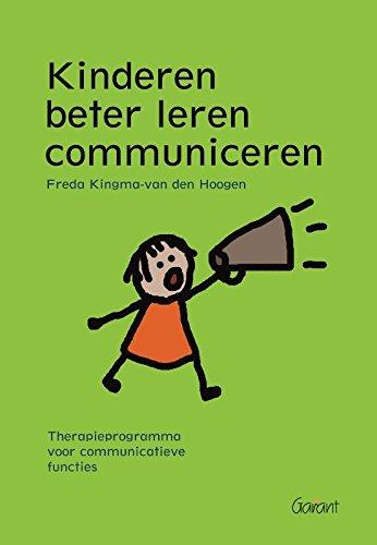 9789044122688: Kinderen beter leren communiceren: therapieprogramma voor communicatieve functies