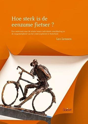 Hoe sterk is de eenzame fietser? Een onderzoek naar de relatie tussen individuele ontwikkeling en ...