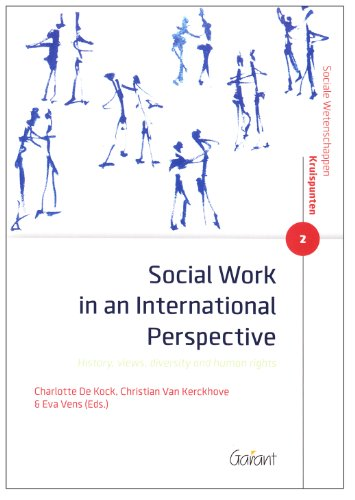 Social Work in an International Perspective: History, Views, Diversity and Human Rights (Social ...