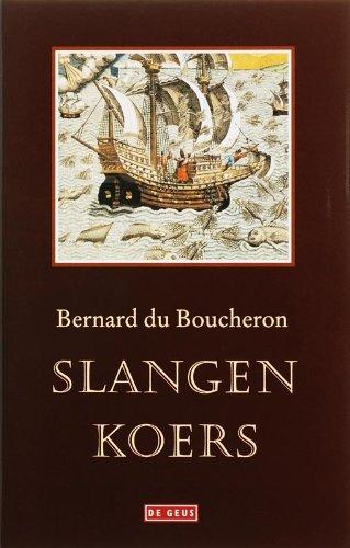 Slangenkoers.: BERNARD DU BOUCHERON (1928-). J.A. VERSTEEG.