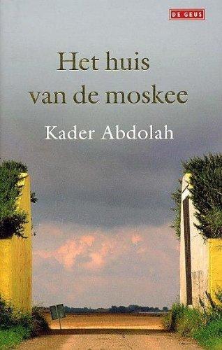 9789044507683: Het huis van de moskee / druk 1