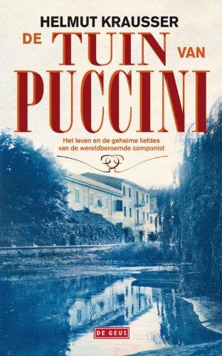 9789044514469: De tuin van Puccini Dutch Edition Helmut Krausser
