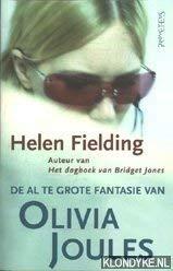9789044603910: De al te grote fantasie van Olivia Joules / druk 1