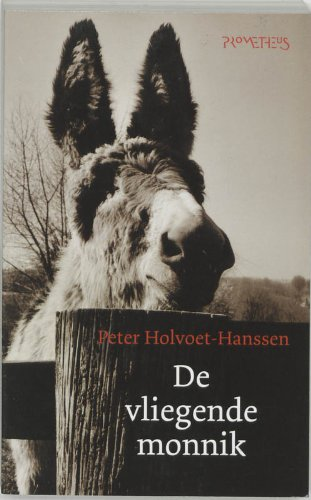 De vliegende monnik: een hersenspinsel: Holvoet-Hanssen, P.
