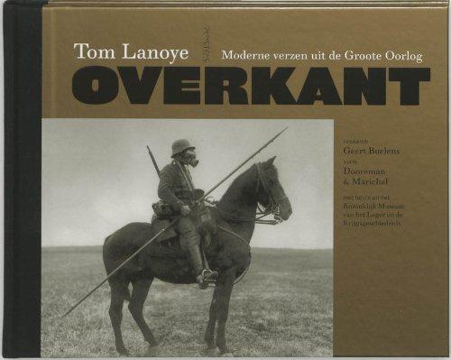 Overkant : moderne verzen uit de Groote Oorlog.: Lanoye, Tom.