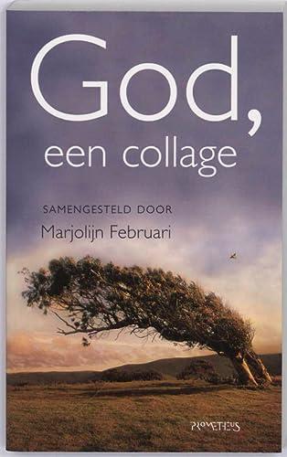 God, een collage.: Februari, M. (sam.).
