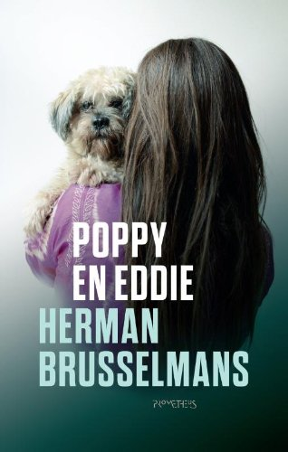 9789044625905: Poppy en Eddie / druk 3