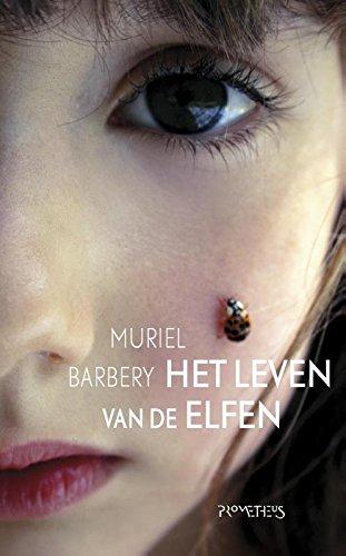Het leven van de elfen.: Barbery, Muriel.