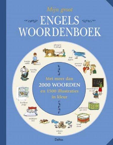 Mijn groot Engels Woordenboek (Dutch edition) MCMLXXIII: Ellen Wales Walpole
