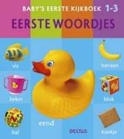 9789044712995: Eerste woordjes (Baby's eerste kijkboek: 1-3 jaar)