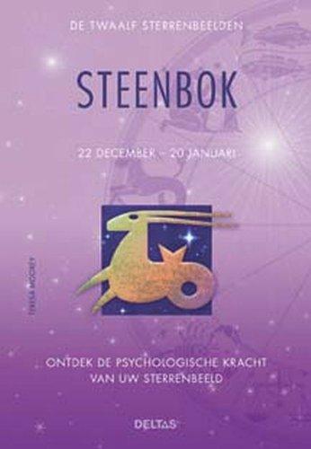 9789044719406: De twaalf sterrenbeelden - Steenbok: Ontdek de psychologische kracht van uw sterrenbeeld. (De twaalf sterrenbeelden: 22 december - 20 januari)
