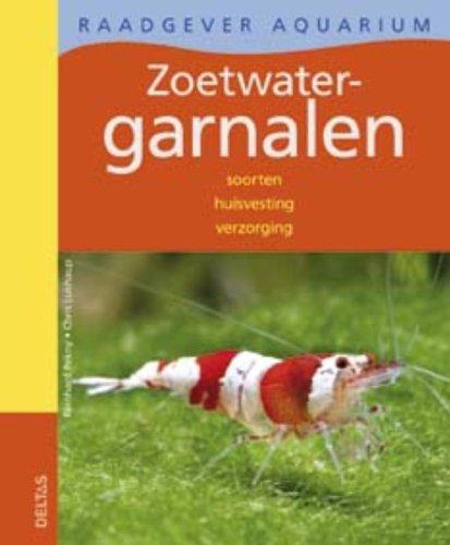 9789044722567: Raadgever aquarium - Zoetwatergarnalen: Soorten - huisvesting - verzorging
