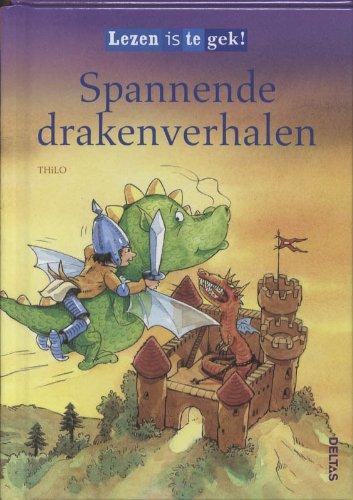 9789044722826: Lezen is te gek! Spannende drakenverhalen (vanaf 7 jaar): Leuke verhalen voor beginnende lezers!