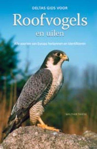 Deltas gids voor roofvogels en uilen: Alle: THIEDE, WALTHER