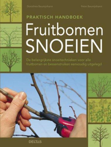 9789044727579: Fruitbomen snoeien / deel praktisch handboek  / druk 1