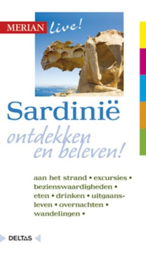 9789044729115: Merian live! Sardinië: Sardinië ontdekken en beleven!