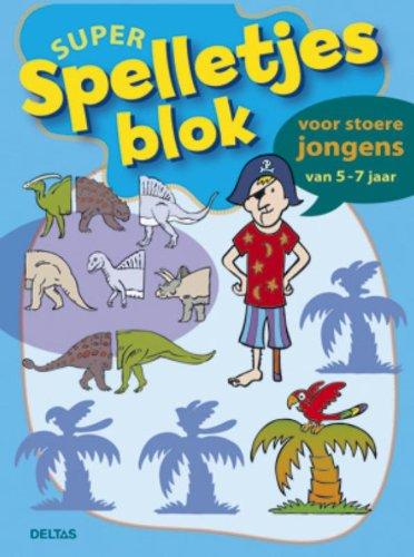 9789044730593: Super spelletjesblok voor stoere jongens (5-7 j.): Voor stoere jongens van 5-7 jaar