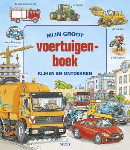 9789044733037: Mijn groot voertuigenboek  / druk 1: kijken en ontdekken