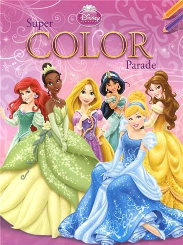 SUPER COLOR PARADE PRINCESSES: DISNEY