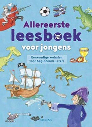 9789044746686: Allereerste leesboek voor jongens: eenvoudige verhalen voor beginnende lezers