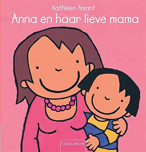 9789044819076: Anna en haar lieve mama / druk 2