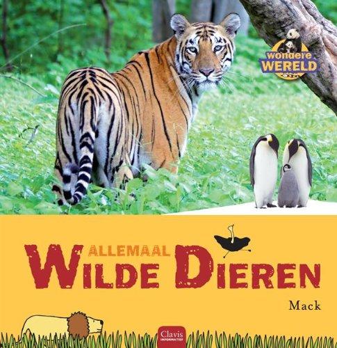 9789044821048: Allemaal wilde dieren (Clavis informatief)
