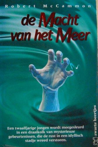 De Macht Van Het Meer (9044925040) by Robert McCammon