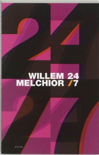 24/7.: MELCHIOR,WILLEM.