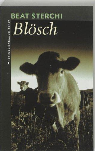 Blösch (De twintigste eeuw) - Sterchi, Beat