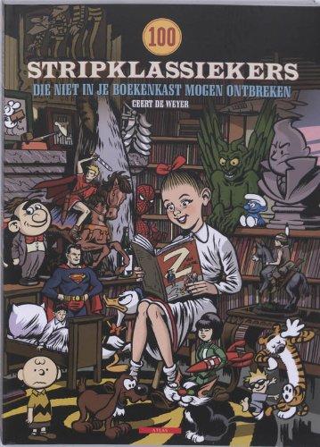9789045009964: 100 stripklassiekers: die niet in je boekenkast mogen ontbreken