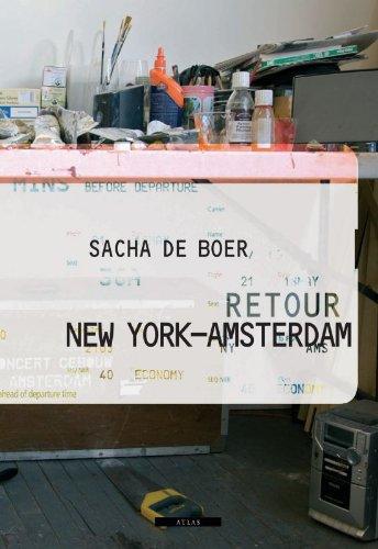 Retour New York-Amsterdam: Boer, Sacha de