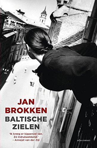 Baltische zielen: lotgevallen in Estland, Letland en: Jan Brokken