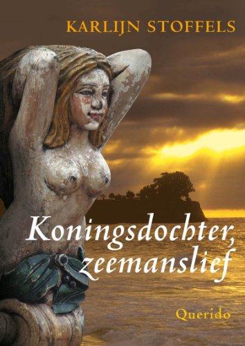 Koningsdochter, zeemanslief / druk 1: Stoffels, K.