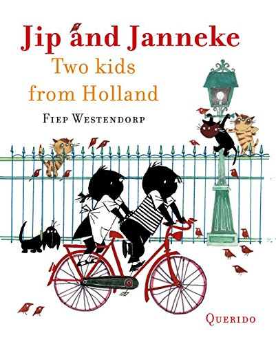 Jip and Janneke Omnibus: two kids from Holland: Annie M G Schmidt