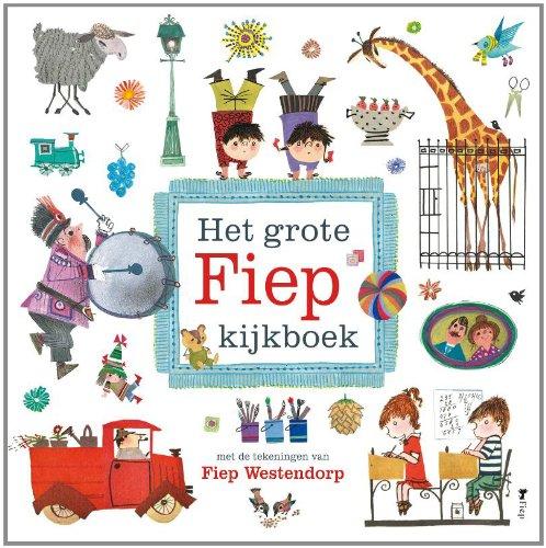 9789045116464: Het grote Fiep kijkboek