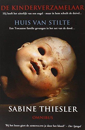 9789045203065: Sabine Thiesler Omnibus / druk 1: de kinderverzamelaar; huis van stilte