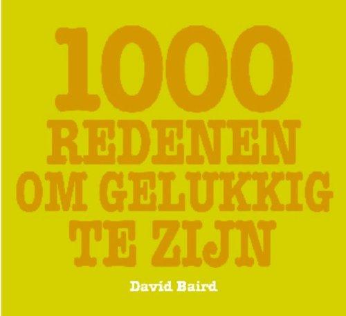 1000 redenen om gelukkig te zijn: Baird, D.