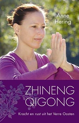 9789045313481: Zhineng Qigong: kracht en rust uit het Verre Oosten