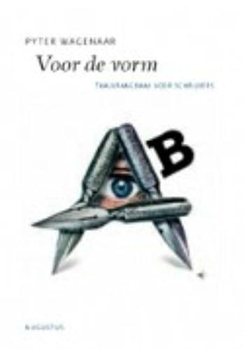 9789045701493: Voor de vorm / druk 4: taalvraagbaak voor schrijvers (De schrijfbibliotheek)