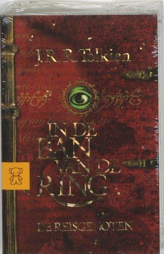 IN DE BAN VAN DE RING; De reisgenoten: TOLKIEN, J(ohn) R(onald) R(uel)