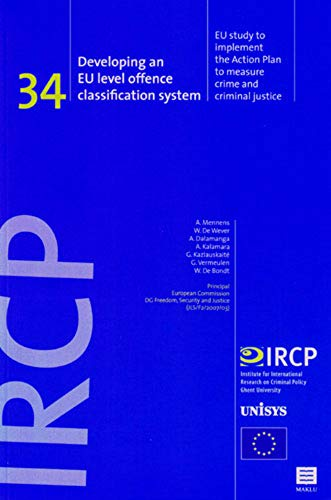 Developing an EU Level Offence Classification System: A. Mennens and