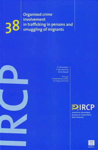 9789046603444: Organised Crime Involvement in Trafficking in Persons and Smuggling of Migrants: (IRCP Series, Vol. 38) (Institute for International Research on Criminal Policy (IRCP))