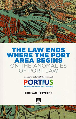 The Law Ends Where the Port Area: Eric Van Hooydonk