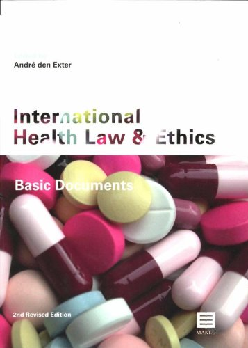 9789046604052: International Health Law and Ethics: Basic Documents (Second Revised Edition)