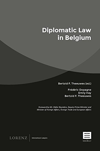 Diplomatic Law in Belgium: Frederic Dopagne and Emily Hay