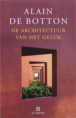 De Architectuur van het Geluk (9046701301) by [???]