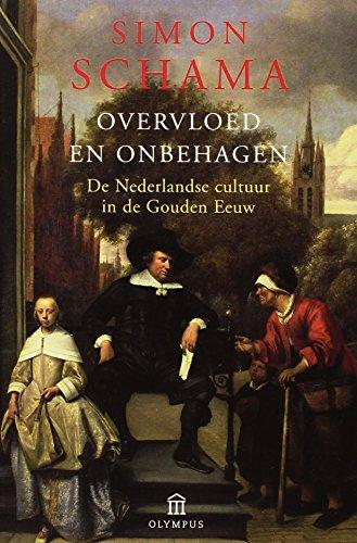 9789046703687: Overvloed en onbehagen: de Nederlandse cultuur in de Gouden Eeuw